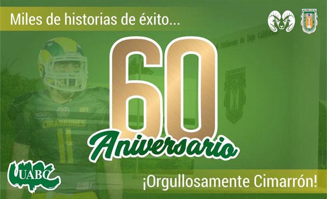 Cimarrones de la UABC en el 60 Aniversario de la institución